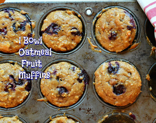 One Bowl Oatmeal Fruit Muffins #BrunchwithFiona's