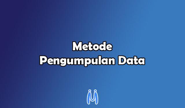 Metode Pengumpulan Data dalam Penelitian Sosial