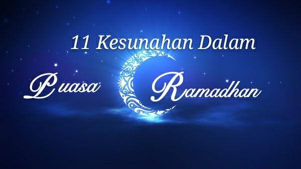 11 Kesunahan Dalam Puasa Ramadhan