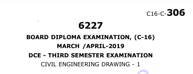 Sbtet Civil Engineering Drawing-1 Previous Question Paper c16 March/April 2019