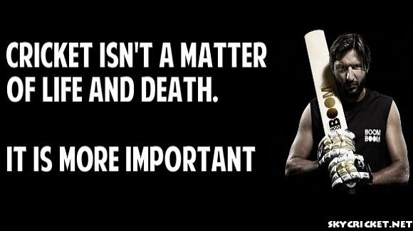 Shahid Afridi Cricket Quotes