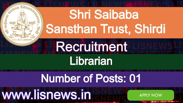 Librarian post at Shri Saibaba Sansthan Trust, Shirdi Ahmednagar, Maharashtra