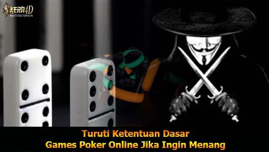 Turuti Ketentuan Dasar Games Poker Online Jika Ingin Menang