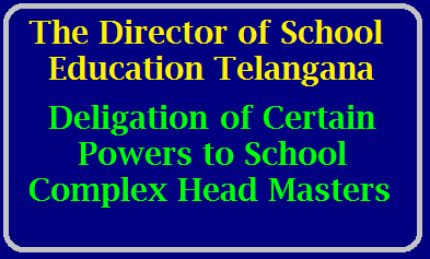 Leave Sanction Powers to School Complex Headmasters and Considering as DDO/2020/08/leave-increment-sanction-powers-to-school-complex-headmasters-to-primary-upper-primary-teachers.html