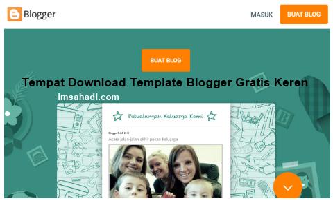 Tempat Download Template Blogger Gratis Keren
