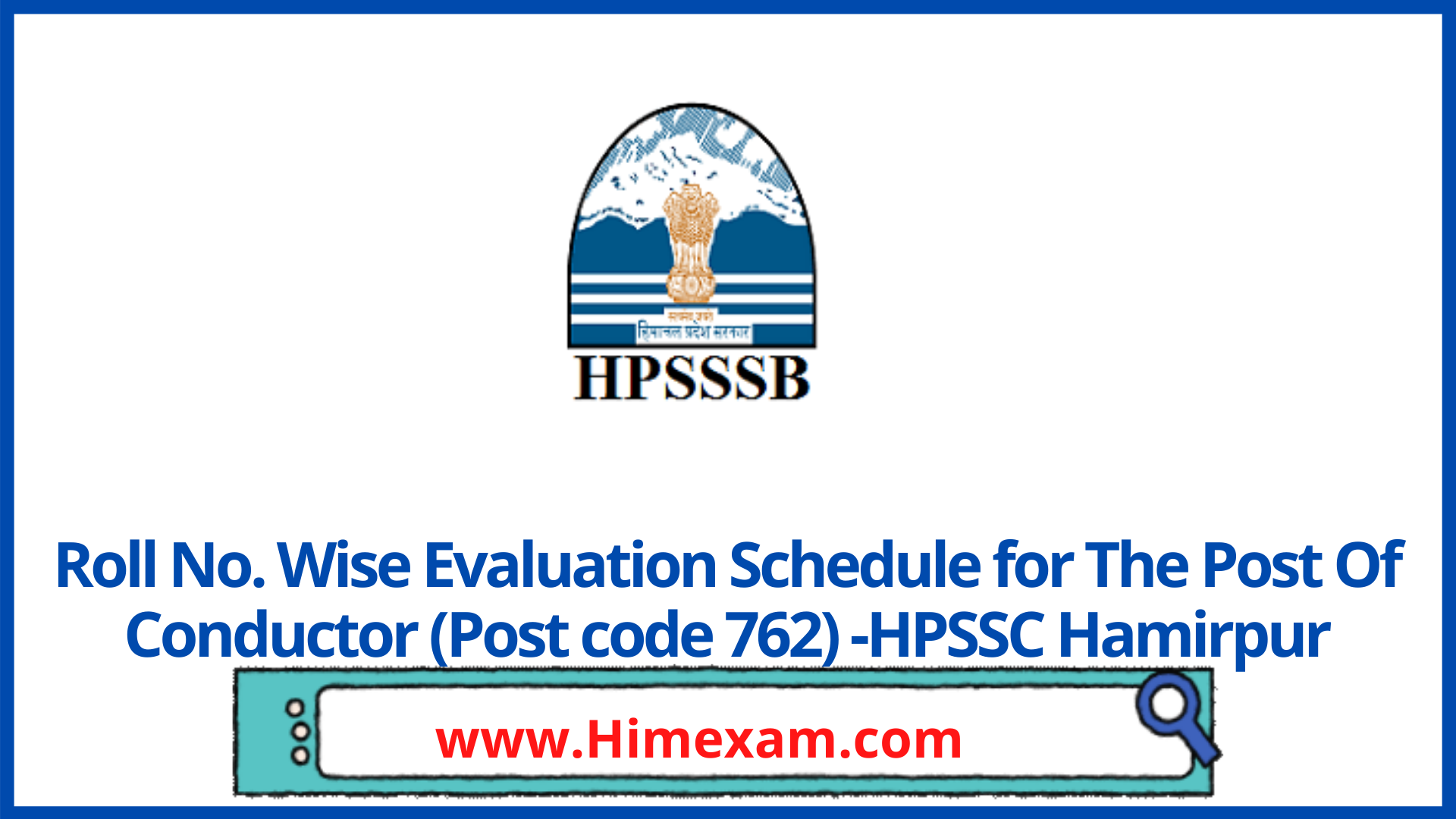 Roll No. Wise Evaluation Schedule for The Post Of Conductor (Post code 762) -HPSSC Hamirpur