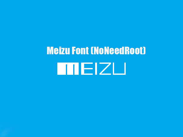 Meizu Font (NoNeedRoot)