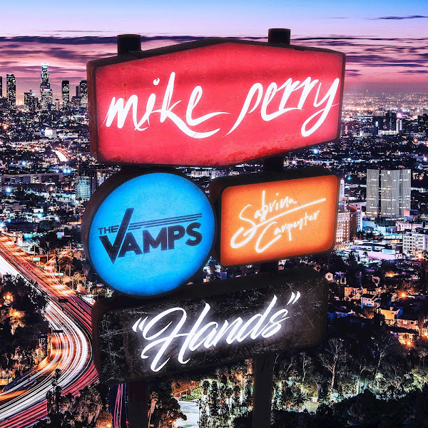Mike Perry, The Vamps & Sabrina Carpenter - Hands - Single Cover