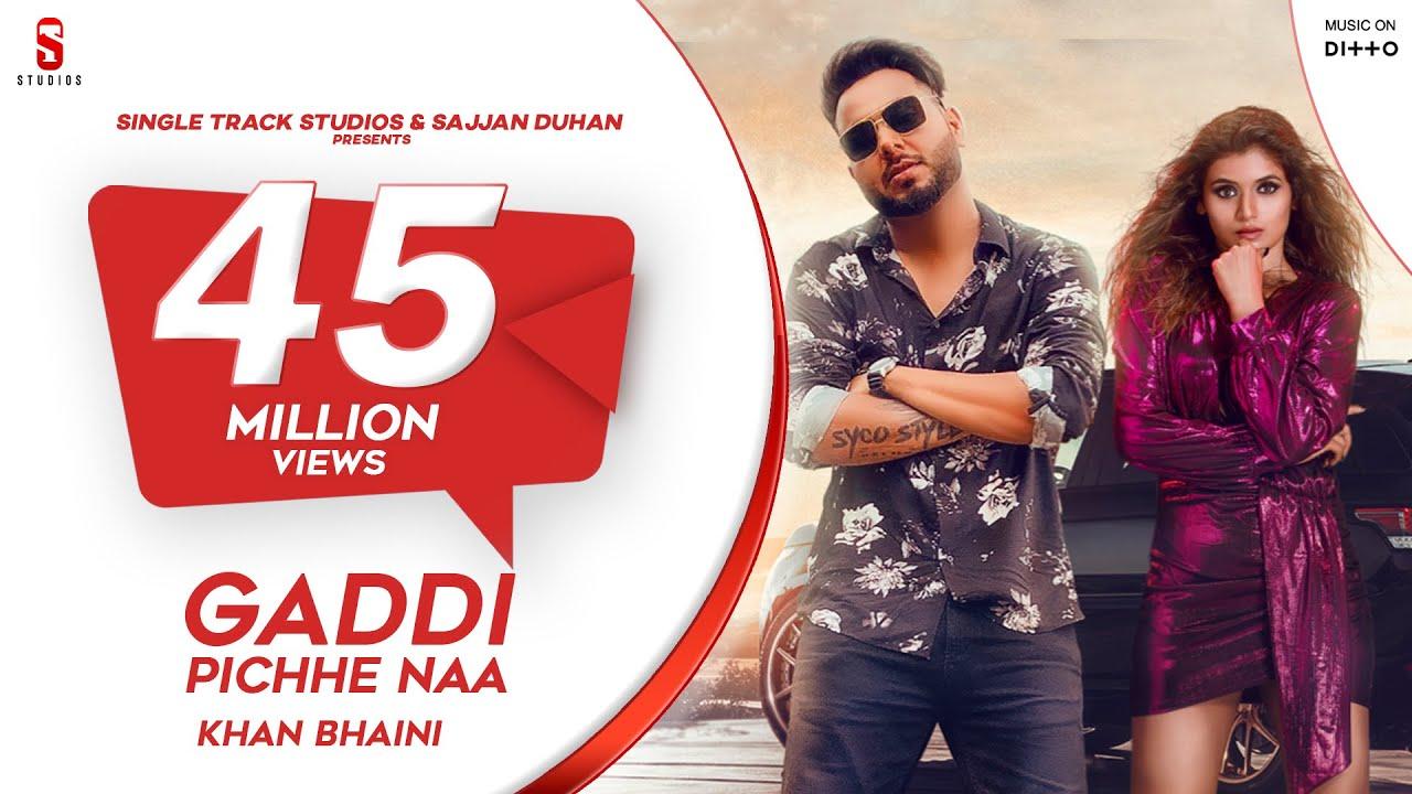 GADDI PICHE NAA Lyrics | Khan Bhaini