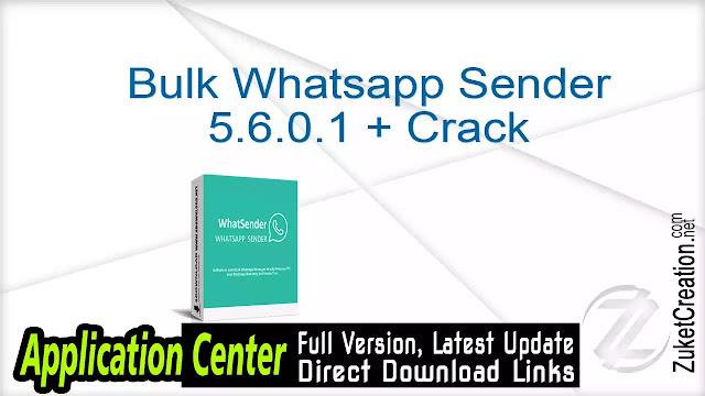 Bulk Whatsapp Sender 5.6.0.1 + Crack
