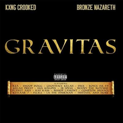 KXNG Crooked, Bronze Nazareth - Gravitas (2019) - Album Download, Itunes Cover, Official Cover, Album CD Cover Art, Tracklist, 320KBPS, Zip album