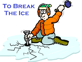 Meaning and sentence of the idiom 'To break the ice'
