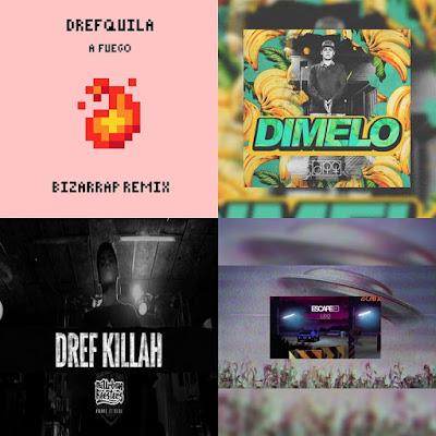 DrefQuila - Singles [2017]