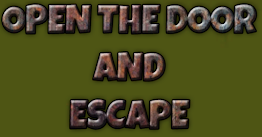 Open The Door And Escape …