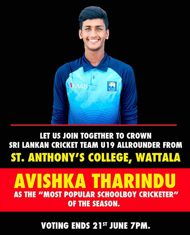 "VOTE to make Avishka Tharindu ""Most Popular School Cricketer 2020""."