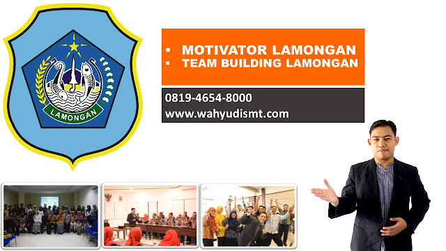 MOTIVATOR LAMONGAN, JASA MOTIVATOR LAMONGAN, PEMBICARA SEMINAR MOTIVASI LAMONGAN, JASA PEMBICARA SEMINAR LAMONGAN, PEMBICARA MOTIVASI LAMONGAN, TRAINING MOTIVASI LAMONGAN, PEMBICARA MOTIVATOR DI LAMONGAN,