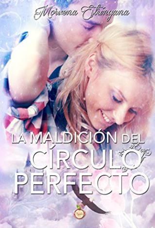 La maldición del círculo perfecto - Moruena Estríngana