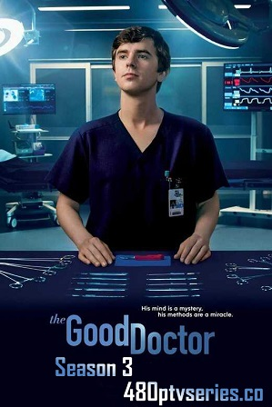 The Good Doctor Season 3 Download All Episodes 480p 720p HEVC [ Episode 15 ADDED ] thumbnail