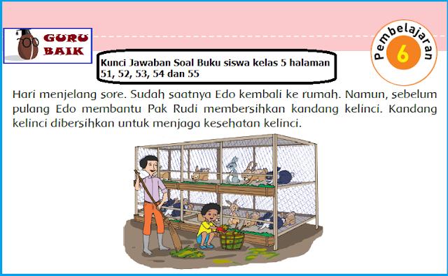 Kunci Jawaban Soal Buku Siswa Kelas 5 Halaman 51, 52, 53, 54 Dan 55