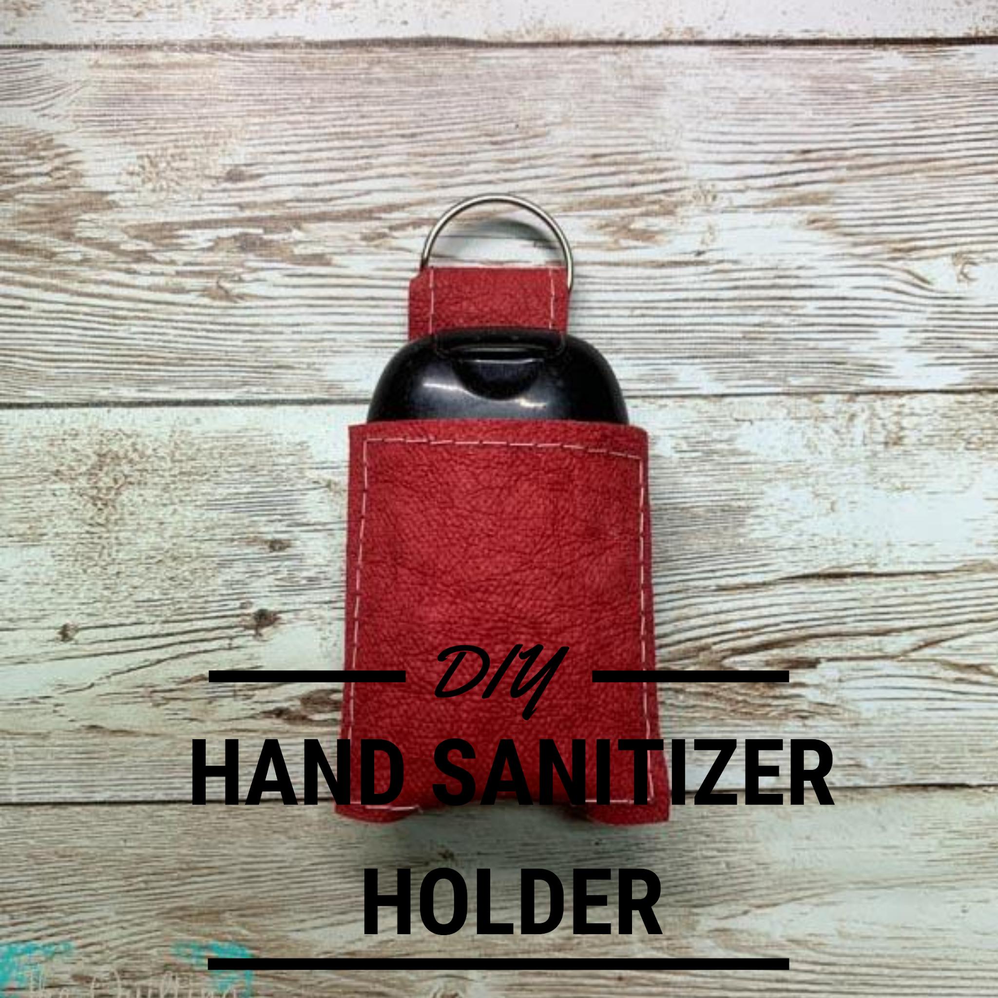DIY Hand sanitizer holder tutorial