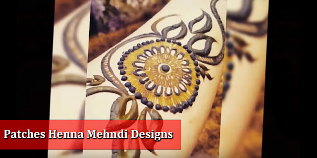 Patch Tattoo Work - Patches in Henna Mehndi Designs 2016-2017