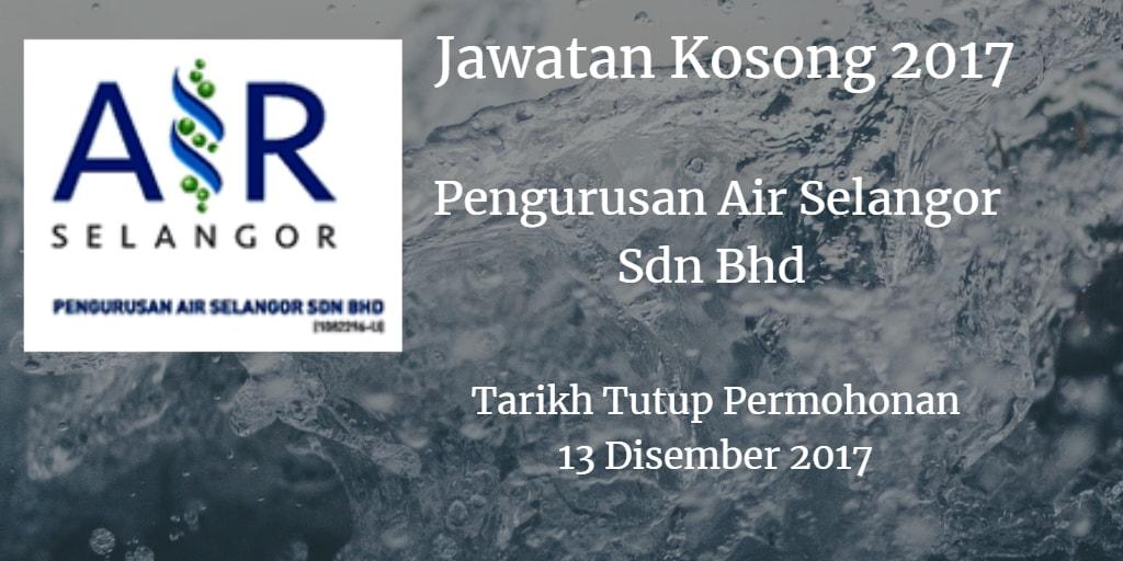 Jawatan Kosong Pengurusan Air Selangor Sdn Bhd 13 Disember 2017