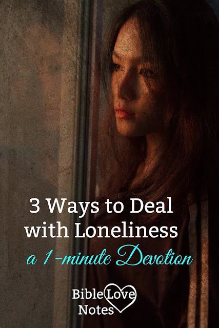 3 biblical ways to deal with loneliness