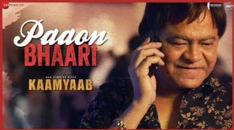 Paaon Bhaari Lyrics in Hindi, Ash King, Har Kisse Ke Hisse Kaamyaab
