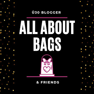 All about bags ue30blogger bloggeraktion-blogparade Mai 2020