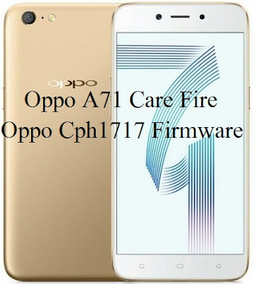 Oppo A71 Cph1717 Firmware Care File Download