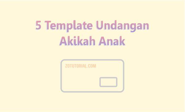 5 Template Undangan Aqiqah Format Word Siap Cetak - zotutorial.com