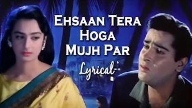 Ehssan Tera Hoga Mujh Par Lyrics - Muhammad Rafi Cover By Rishabh Tiwari