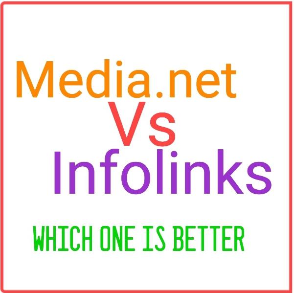 Infolinks vs media.net which is the best