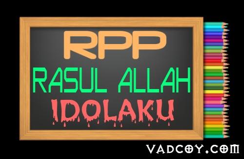 RPP PAI Kelas 5 Semester 1 Tahun 2021/2022, Rasul Allah Idolaku