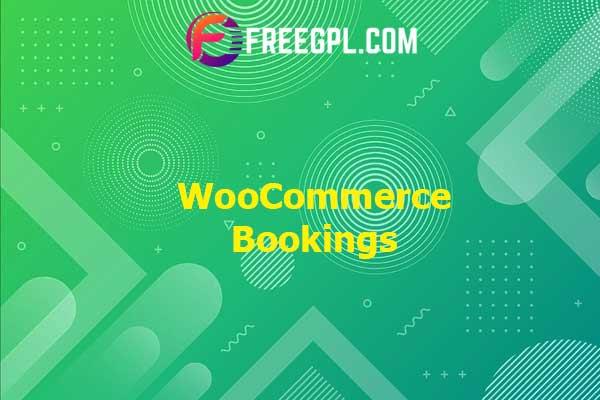WooCommerce Bookings Plugin Nulled Download Free