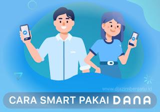 Cara Aman dan Smart Menggunakan Aplikasi Dana