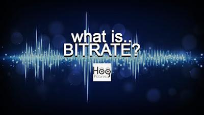 Pengertian Bitrate - Apa itu Bitrate? - Hog Pictures
