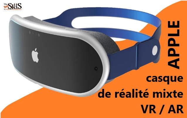 Apple prévoit le lancement de casque de réalité mixte VR/AR en 2022.