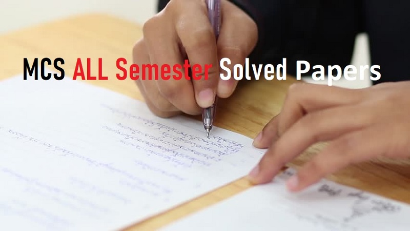 mcs past papers download, solved mcs past papers virtual university, mcs unsolved past papers