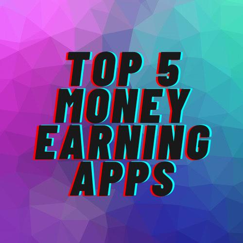 Top 5 पैसे कमाने वाले ऐप जो आपको मालामाल बना सकते हैं बिना किसी investment के ?