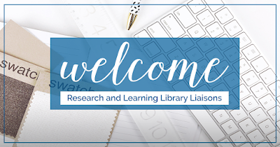 Welcome Research and Learning Library Liaisons