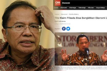 Tito Klaim Pilkada Bisa Bangkitkan Ekonomi, Rizal Ramli: Jangan Pidato Doang, Undur!