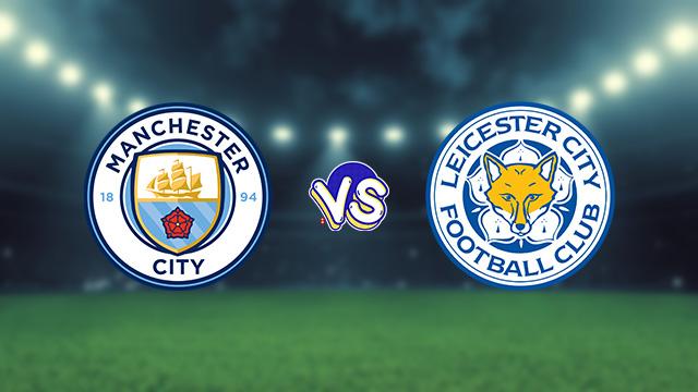 مشاهدة مباراة مانشستر سيتي ضد ليستر سيتي 11-09-2021 بث مباشر في الدوري الانجليزي