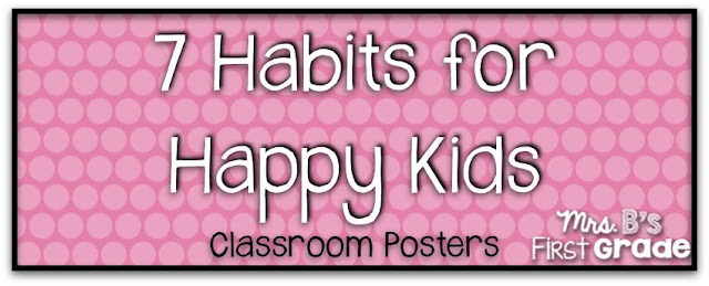 Seven Habits for Happy Kids Classroom Posters