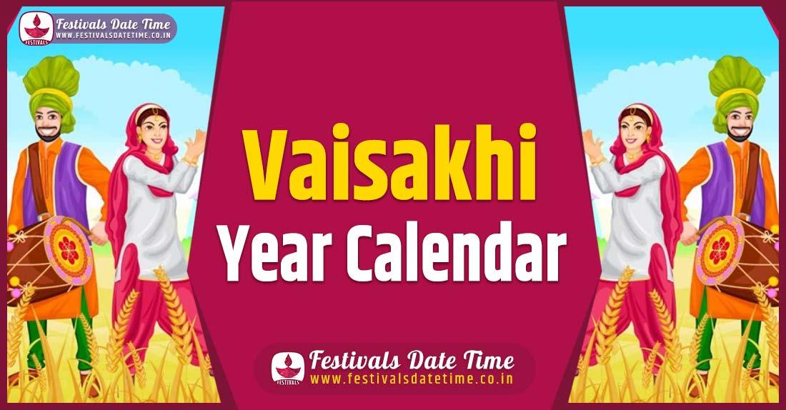 Vaisakhi Year Calendar, Vaisakhi Year Festival Schedule