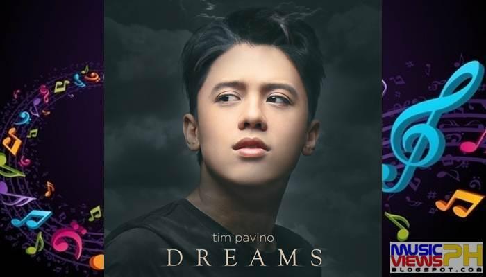Tim Pavino - Dreams (2019) Album - MusicViewsPH   Download Free Pinoy Music Albums, Singles ...