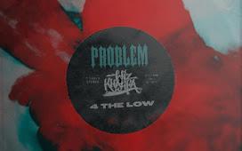 MP3 DOWNLOAD: Problem – 4 The Low Ft. Wiz Khalifa