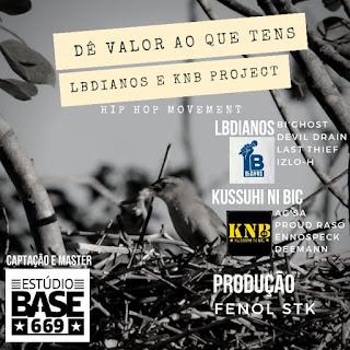 BAIXAR MP3 | LBDianos & KNB - De Valor Ao Que Tens | 2019