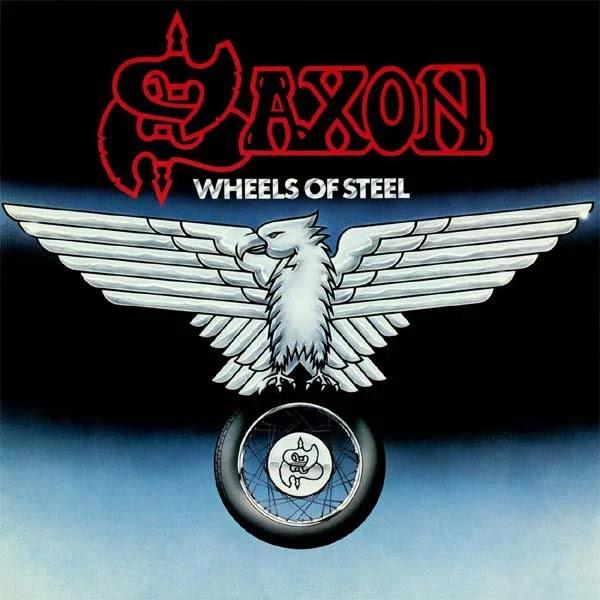 Saxon - Wheels of Steel (1980, Heavy Metal)