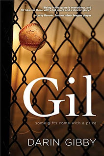 Gil - a Baseball Love by Darin Gibby